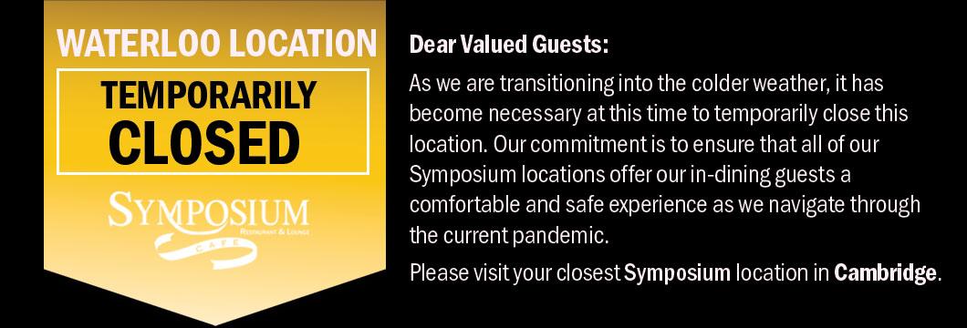 Symposium Waterloo Erbsville Patio indoor open for dining